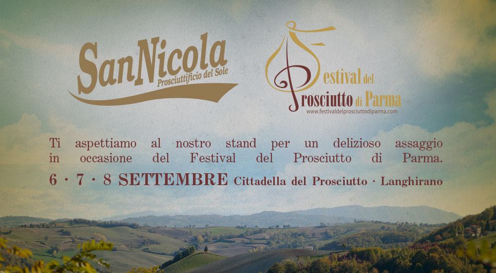 XXII Edizione del Festival del Prosciutto di Parma, Prosciuttificio San Nicola partecipa ogni anno.