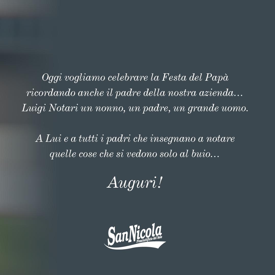 Festa del Papà 19 Marzo 2021. Auguri a tutti i papà da Prosciuttificio San Nicola. 2